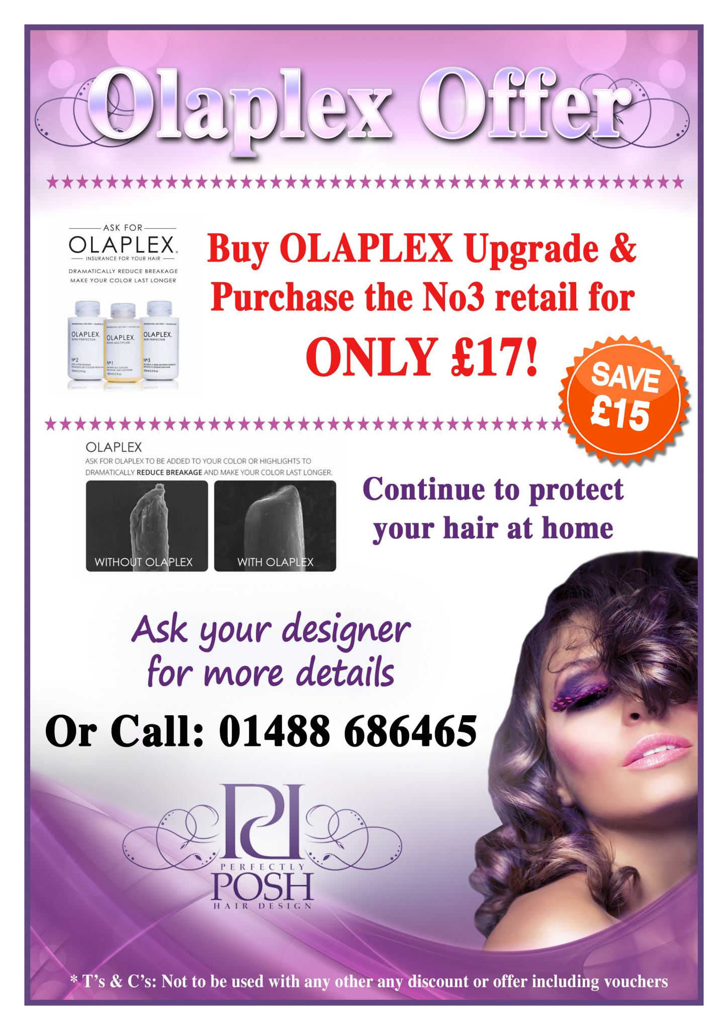 Get an OLAPLEX™ Hair Treatment For The Special Price of £17!!