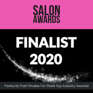 Perfectly Posh Hair Salon In Hungerford Is Up For Three Top Industry Gongs!